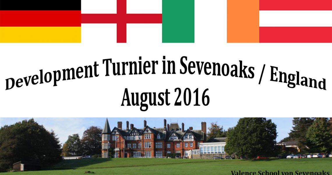 Development Turnier in Sevenoaks / England
