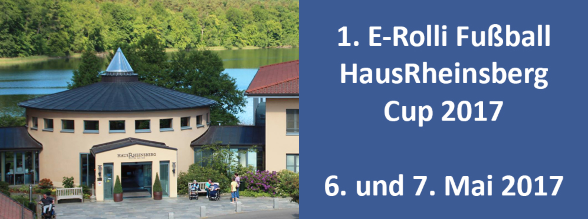 1. E-Rolli Fußball HausRheinsberg Cup 2017
